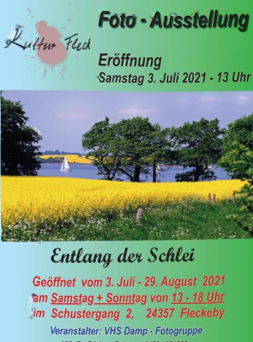 3. Juli bis 29. August 2021 Fotoausstellung der VHS-Damp in Fleckeby